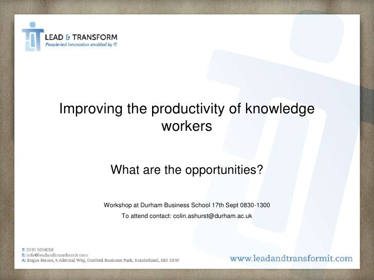 Knowledge worker productivity and the practice