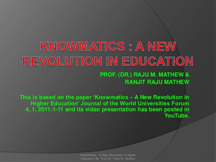 PROF. (DR.) RAJU M. MATHEW &                                           RANJIT RAJU MATHEWThis is based on the paper 'Knowm...