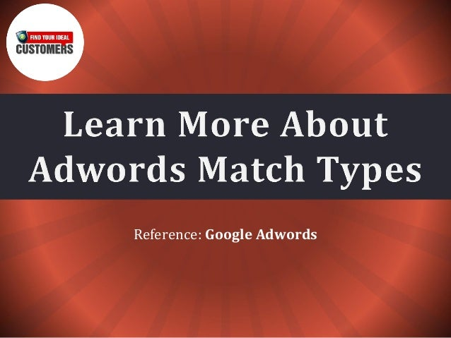 Reference: Google Adwords