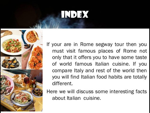 Know some interesting facts about italian cuisine before for About italian cuisine