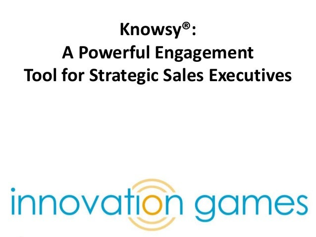 Knowsy®: A Powerful Engagement Tool for Strategic Sales Executives We help companies drive innovation through collaborativ...