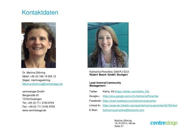 Martina Göhring  16.10.2014 | Hanau  Seite 27  Kontaktdaten  Dr. Martina Göhring  Mobil: +49 (0) 160 15 555 13  Skype: mar...