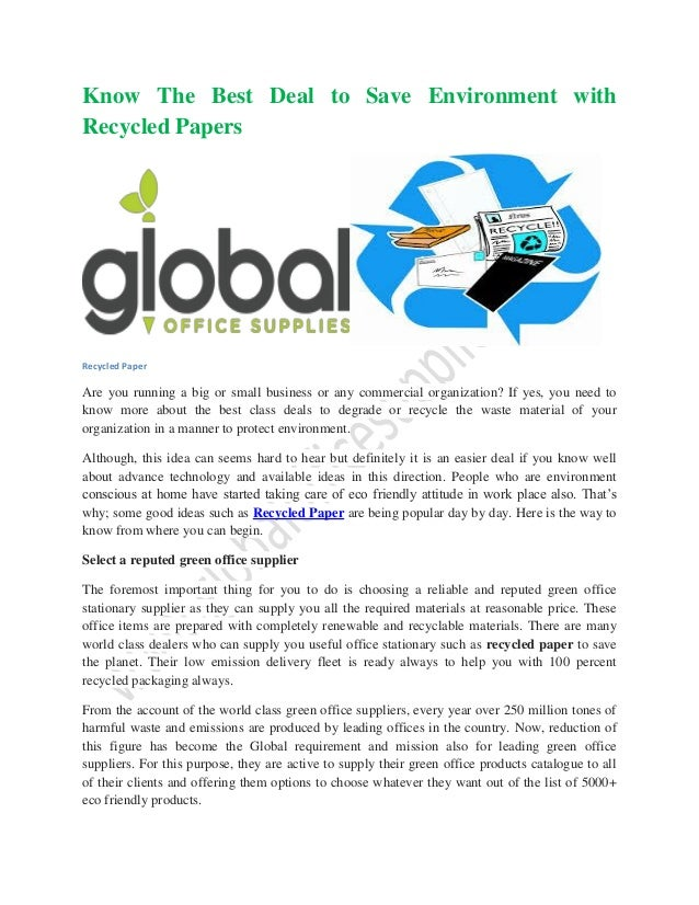 Know The Best Deal To Save Environment With Recycled Papers