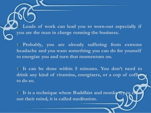 Why do Buddhists Meditate?