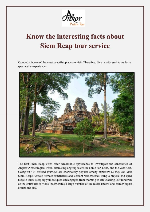 Cambodia is one of the most beautiful places to visit. Therefore, dive in with such tours for a spectacular experience. Th...