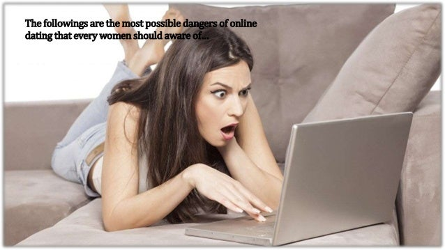 The risk of online dating
