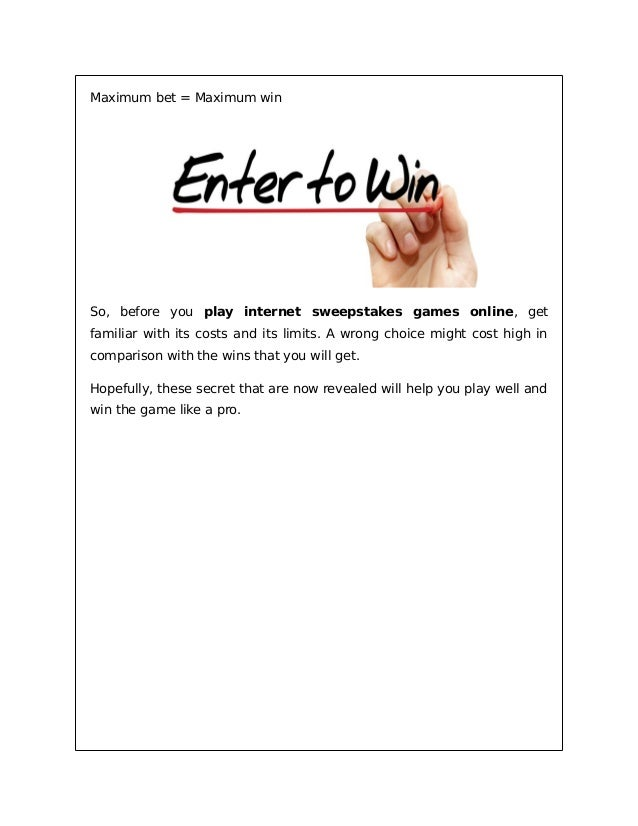Know these secrets before you play internet sweepstakes games online