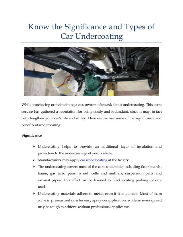 know-the-significance-and-types-of-car-undercoating-1-638.jpg?cb=1492065847