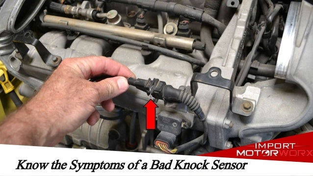 Know the Symptoms of a Bad Knock Sensor