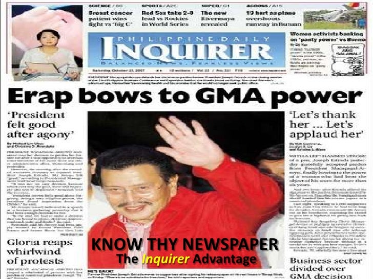KNOW THY NEWSPAPER<br />The Inquirer Advantage<br />