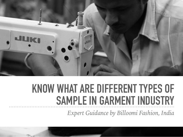 KNOW WHAT ARE DIFFERENT TYPES OF SAMPLE IN GARMENT INDUSTRY Expert Guidance by Billoomi Fashion, India