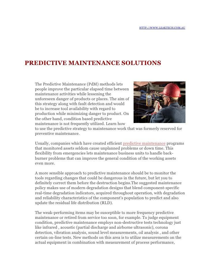 HTTP://WWW.LEAKTECH.COM.AU     PREDICTIVE MAINTENANCE SOLUTIONS     The Predictive Maintenance (PdM) methods lets   people...