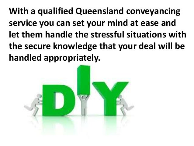 Know why diy conveyancing kits may not be the best solution 7 with a qualified queensland conveyancing service you can solutioingenieria Image collections