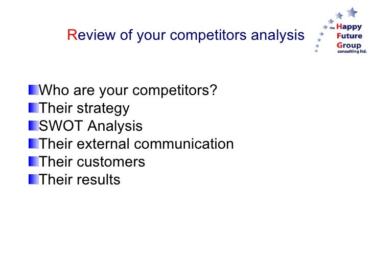 know your competitors I know it may seem like an obvious point to make, but i need to be clear in order to stand out in your market, you need to know who your competition is and what.
