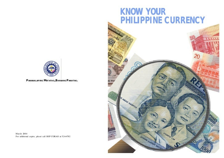 KNOW YOUR                                                           PHILIPPINE CURRENCY          PANANALAPING MATATAG, BAN...