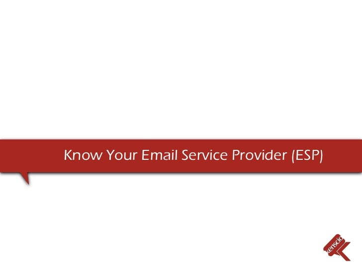 Know Your Email Service Provider (ESP)