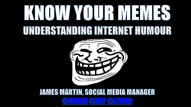 know your memes understanding internet humour 1 638?cb=1416237200 know your memes understanding internet humour
