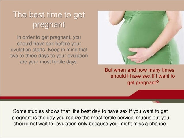 When should you start having sex to get pregnant photos 85
