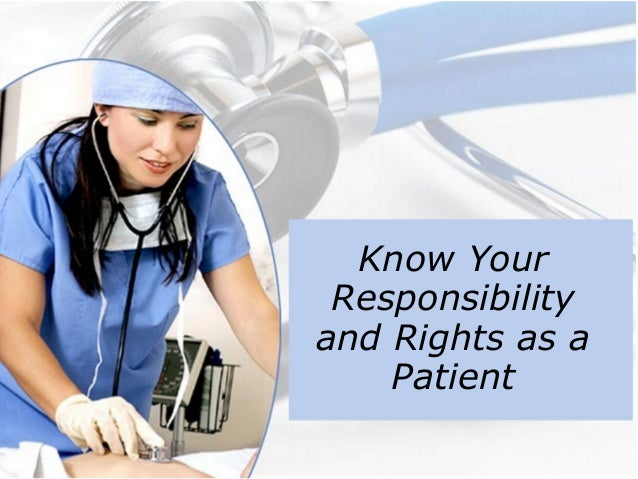 Know Your Responsibility and Rights as a Patient