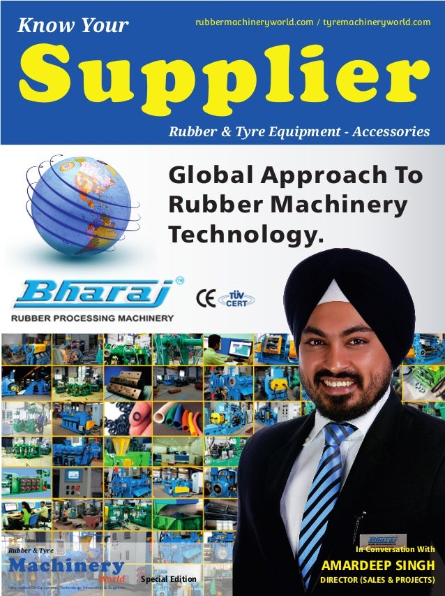 Special Edition Global Approach To Rubber Machinery Technology. Information On Equipment, Technology, Innovation & Supplie...