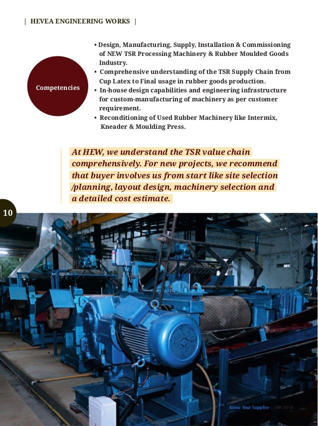 Know Your Supplier | JAN 2016 | HEVEA ENGINEERING WORKS | We are committed to provide cost effective products and services...