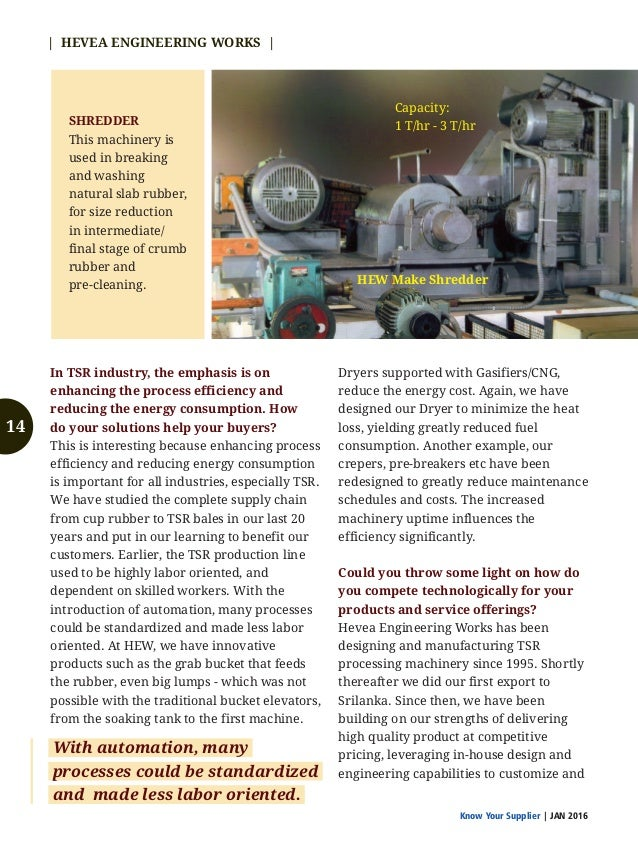 Know Your Supplier | JAN 2016 | HEVEA ENGINEERING WORKS | HYDRAULIC PRESS This specially designed press for high efficienc...