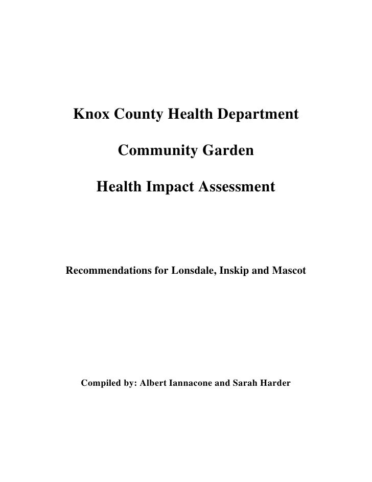 Knox County Health Department          Community Garden      Health Impact AssessmentRecommendations for Lonsdale, Inskip ...