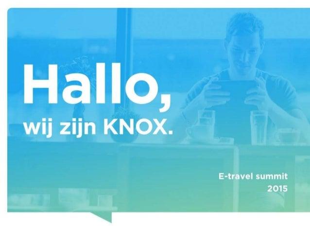 KNOX - Dynamic retargeting van Facebook: de converiebooster  (e-travel summit 2015)
