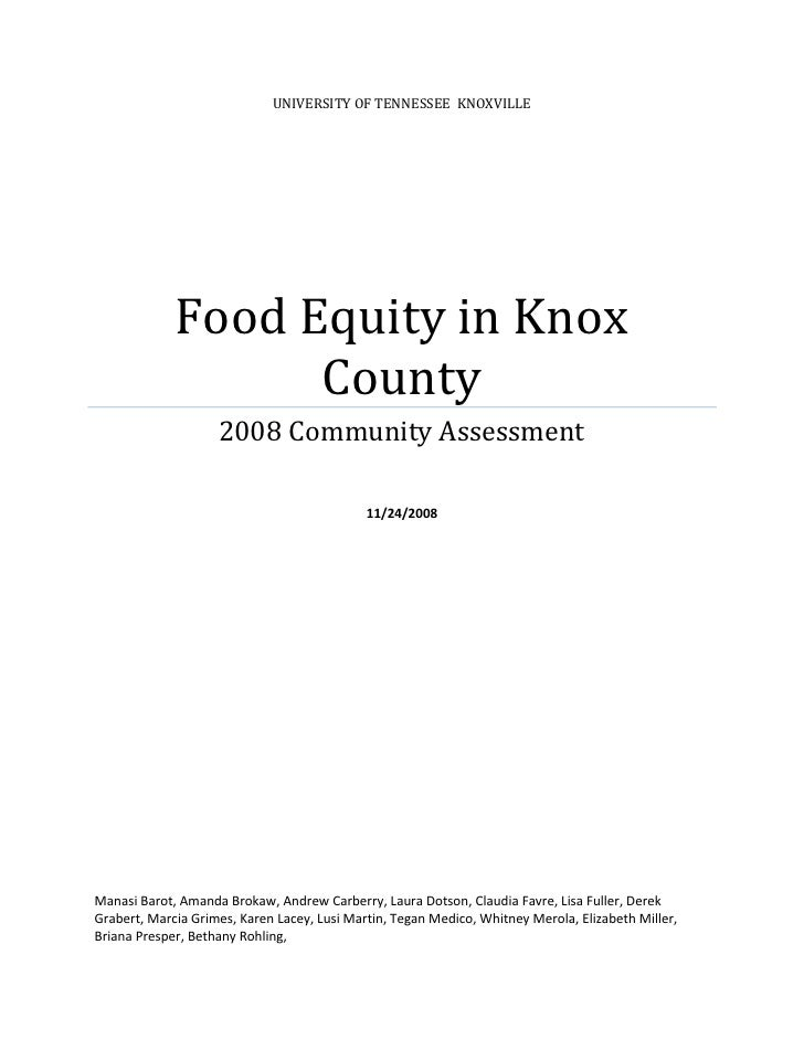 UNIVERSITY OF TENNESSEE KNOXVILLE                  Food Equity in Knox                    County                     2008 ...