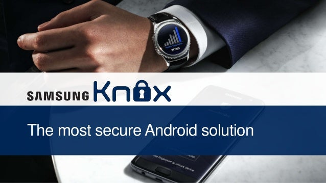 The most secure Android solution