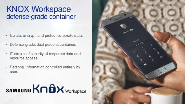 Samsung KNOX - The Most Secure Android Solution