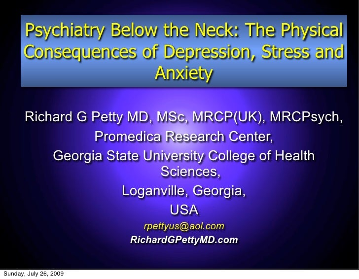Psychiatry Below the Neck: The Physical       Consequences of Depression, Stress and                       Anxiety        ...