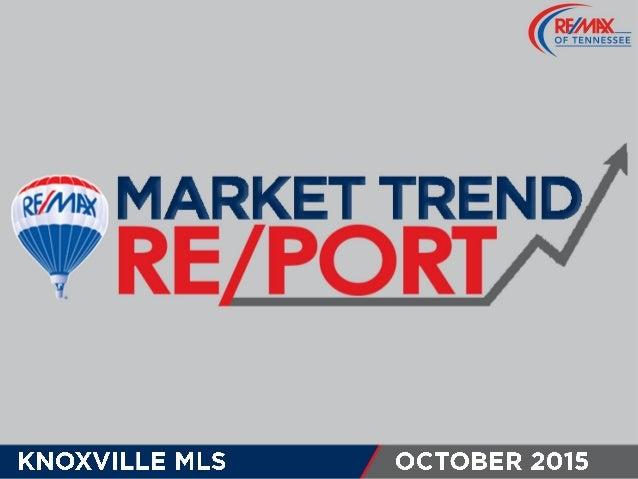 Knoxville MLS October 2015 Market Trends