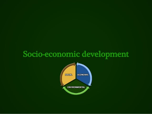 Socio-economic development
