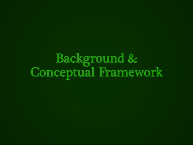 Background & Conceptual Framework