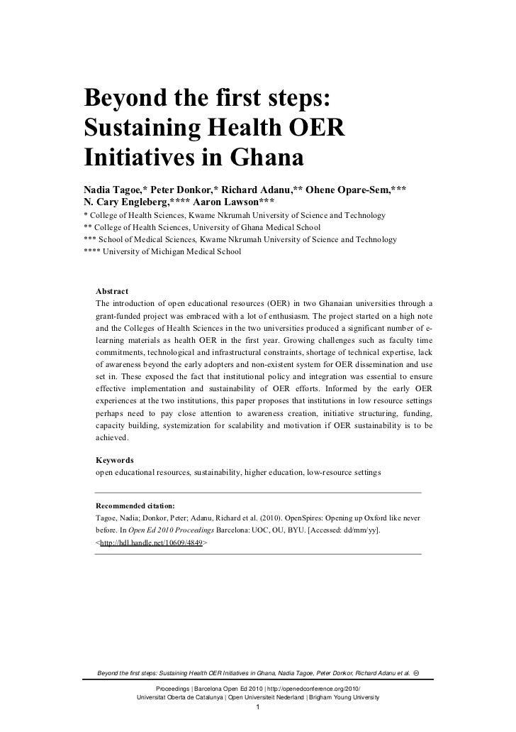 Beyond the first steps:Sustaining Health OERInitiatives in GhanaNadia Tagoe,* Peter Donkor,* Richard Adanu,** Ohene Opare-...
