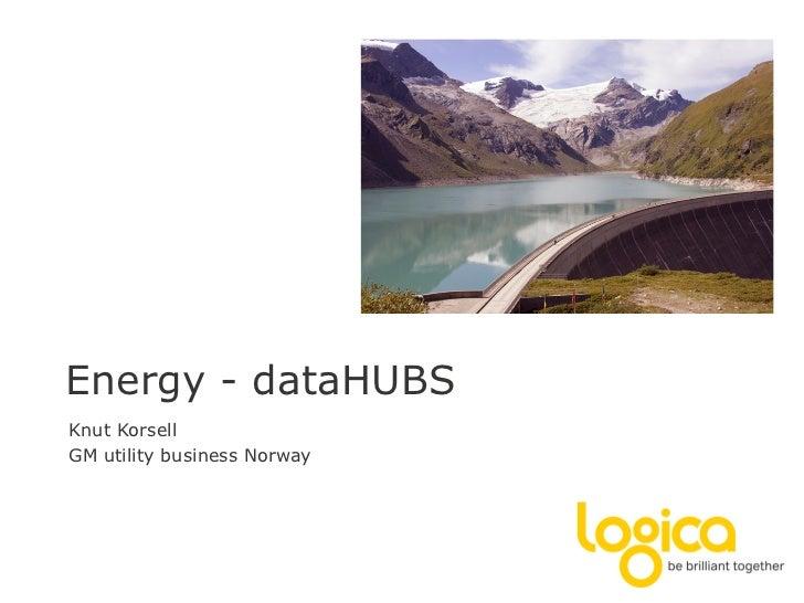 Energy - dataHUBSKnut KorsellGM utility business Norway