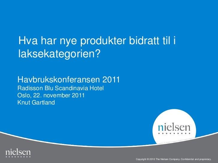 Hva har nye produkter bidratt til ilaksekategorien?Havbrukskonferansen 2011Radisson Blu Scandinavia HotelOslo, 22. novembe...
