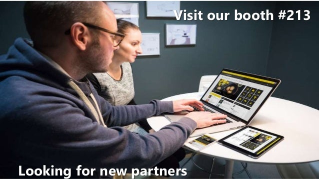 Visit our booth #213 Looking for new partners