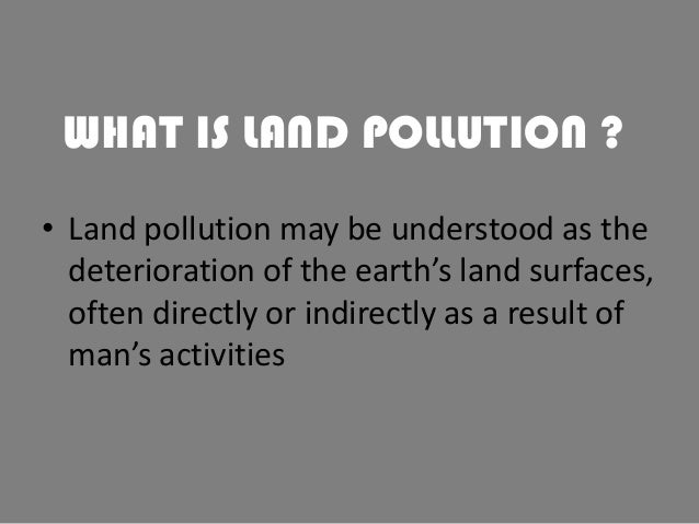 Land pollution ppt presentation