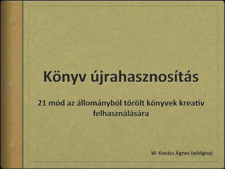 W. Kovács Ágnes (wildgica)