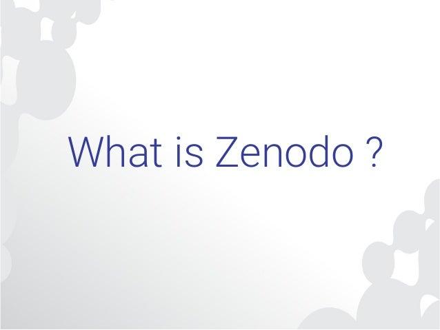 Zenodo Repository and the Open...