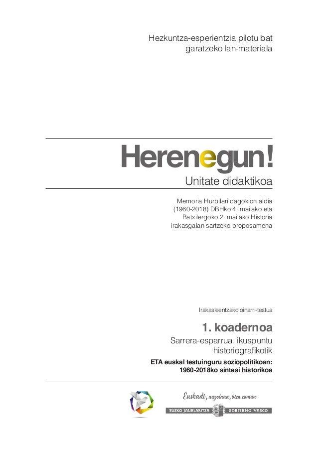 Memoria Hurbilari dagokion aldia (1960-2018) DBHko 4. mailako eta Batxilergoko 2. mailako Historia irakasgaian sartzeko pr...