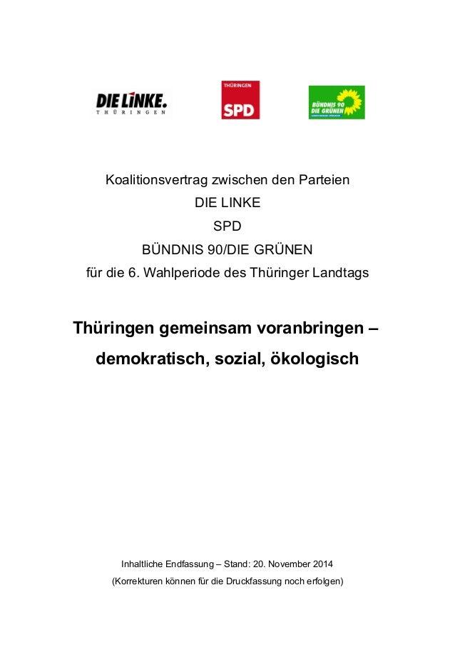 Koalitionsvertrag zwischen den Parteien  DIE LINKE  SPD  BÜNDNIS 90/DIE GRÜNEN  für die 6. Wahlperiode des Thüringer Landt...