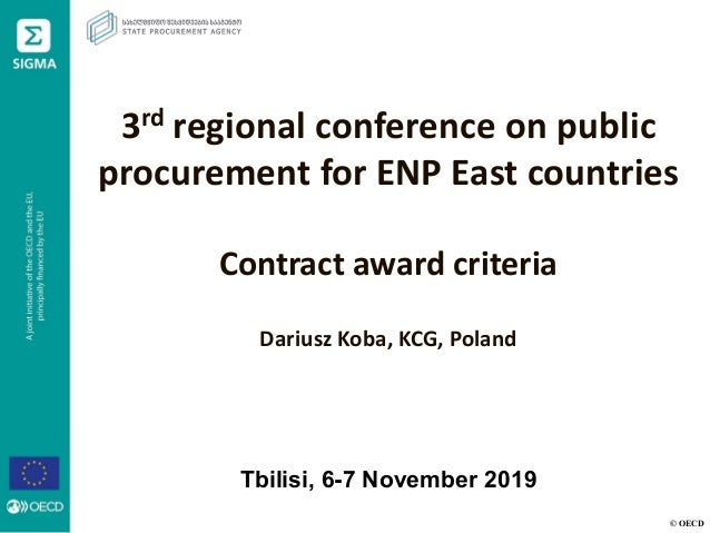 © OECD 3rd regional conference on public procurement for ENP East countries Contract award criteria Dariusz Koba, KCG, Pol...