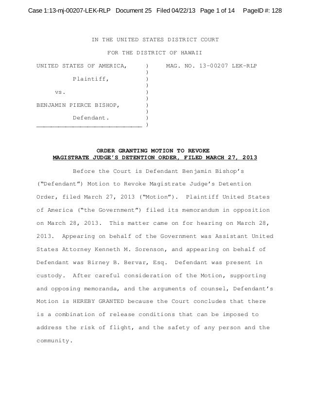 Case 1:13-mj-00207-LEK-RLP Document 25 Filed 04/22/13 Page 1 of 14   PageID #: 128                    IN THE UNITED STATES...