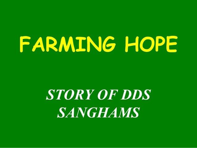 FARMING HOPE STORY OF DDS SANGHAMS