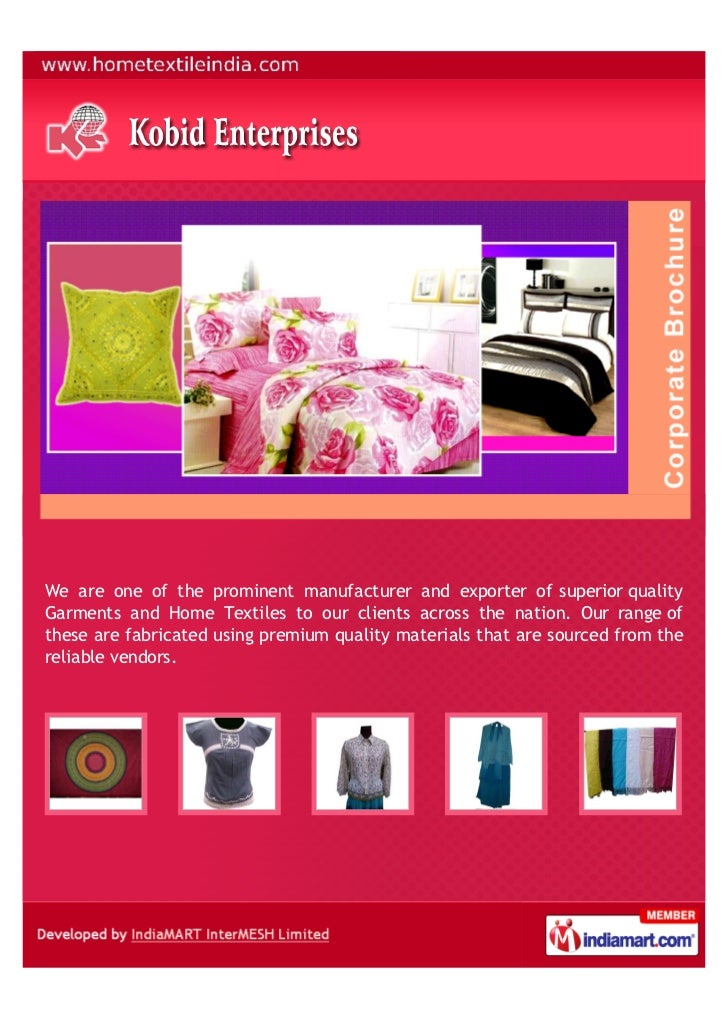 We are one of the prominent manufacturer and exporter of superior qualityGarments and Home Textiles to our clients across ...