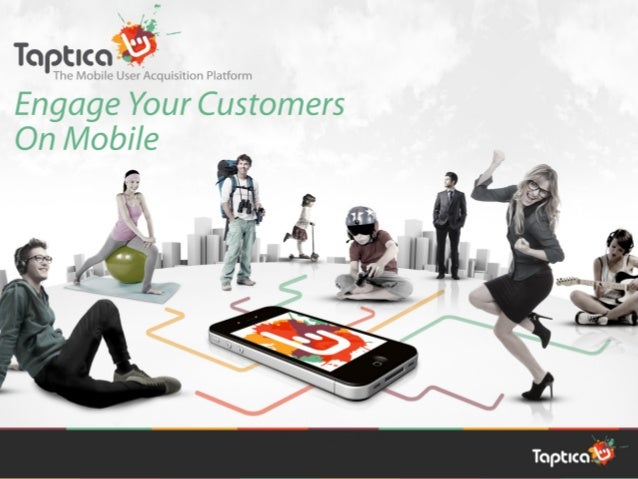 About us                                  Taptica is a leading mobile user acquisition platfor...