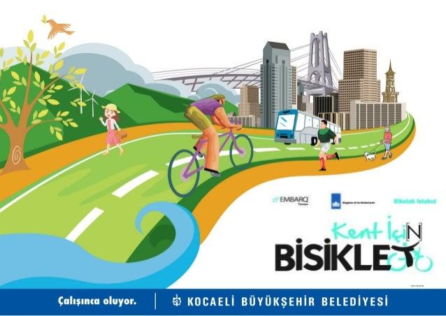 Tem Otoyolu  D-100 Karayolu  Sabiha Gökçen Havaalanı  Kuzey Marmara Otoyolu (Ardahan-Edirne Otoyolu)  Demiryolu Cengiz Top...